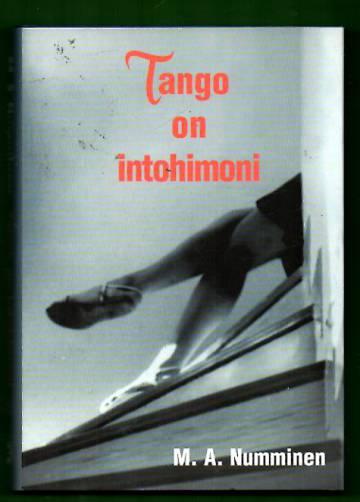 Tango on intohimoni