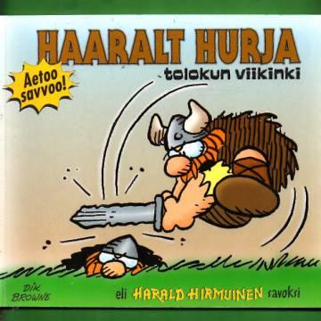 Haaralt Hurja - Tolokun viikinki