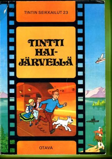 Tintin seikkailut 23 - Tintti Haijärvellä (1. painos)