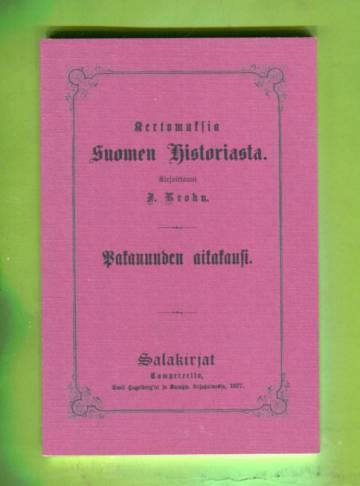 Kertomuksia Suomen historiasta - Pakanuuden aikakausi 1