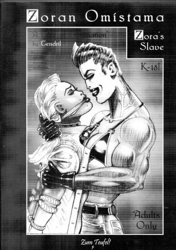 Zoran omistama - Zora's Slave (K-18)