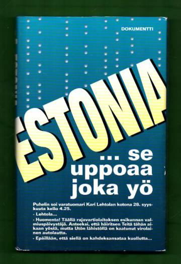Estonia - Se uppoaa joka yö