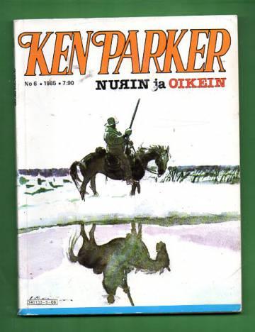 Ken Parker 6/85 - Nurin ja oikein