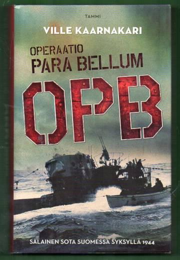 Operaatio Para Bellum OPB