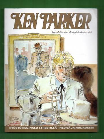 Ken Parker - Ryöstö Reginald Streetillä & Helyjä ja huijauksia