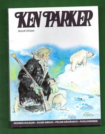 Ken Parker - Ikuinen kulkuri & Suuri sirkus & Pelon häivähdys & Puoliverinen