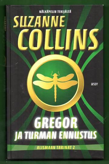 Alismaan tarinat 2 - Gregor ja turman ennustus