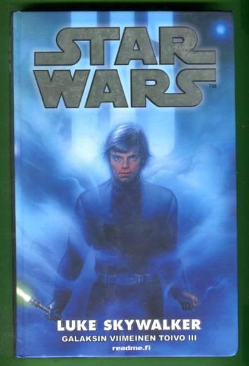 Star Wars - Luke Skywalker: Galaksin viimeinen toivo 3 (Tähtien sota)