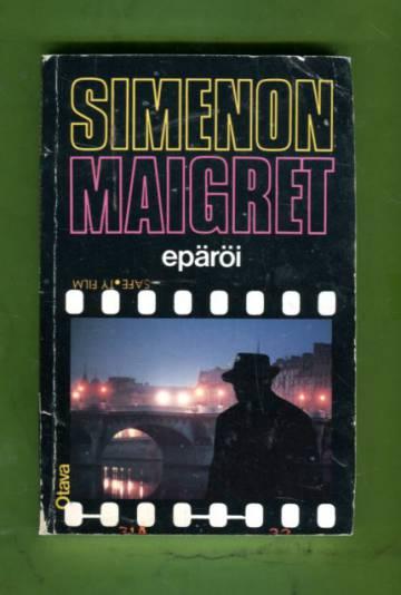 Maigret epäröi