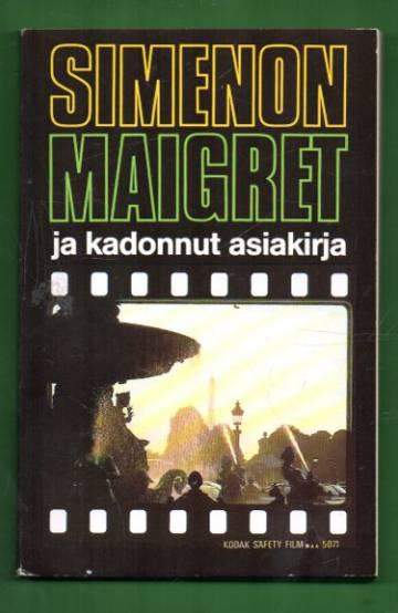 Maigret ja kadonnut asiakirja - Komisario Maigret'n tutkimuksia