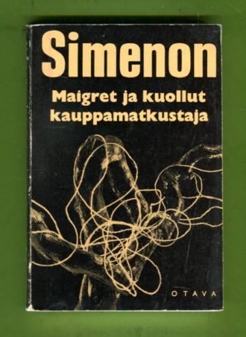 Maigret ja kuollut kauppamatkustaja