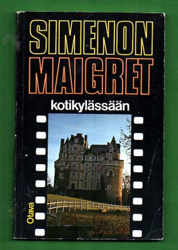 Maigret kotikylässään - Komisario Maigret'n tutkimuksia