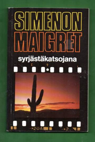 Maigret syrjästäkatsojana
