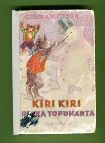 Kiri, kiri, Pekka Töpöhäntä!