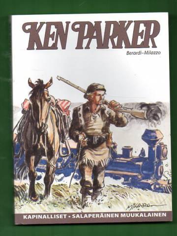 Ken Parker - Kapinalliset & Salaperäinen muukalainen