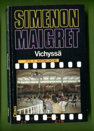 Maigret Vichyssä - Komisario Maigret'n tutkimuksia
