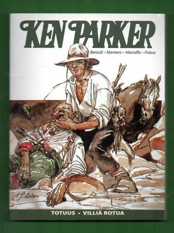 Ken Parker - Totuus & Villiä rotua