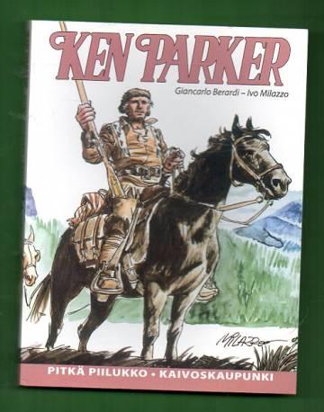 Ken Parker - Pitkä piilukko & Kaivoskaupunki