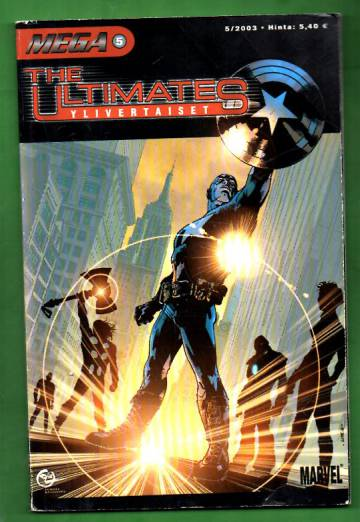 Mega 5/03 - The Ultimates: Ylivertaiset (Mega-Marvel)