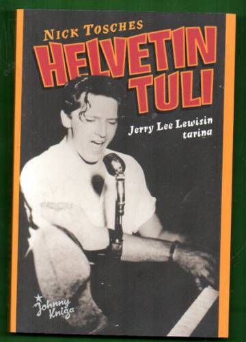 Helvetin tuli - Jerry Lee Lewisin tarina