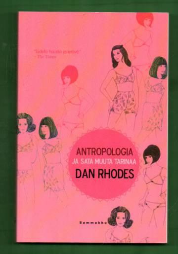 Antropologia ja sata muuta tarinaa