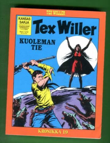 Tex Willer -kronikka 19 - Kuoleman tie & Gilas