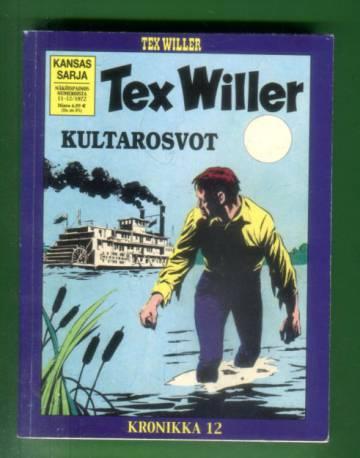 Tex Willer -kronikka 12 - Tuhoajat & Kultarosvot
