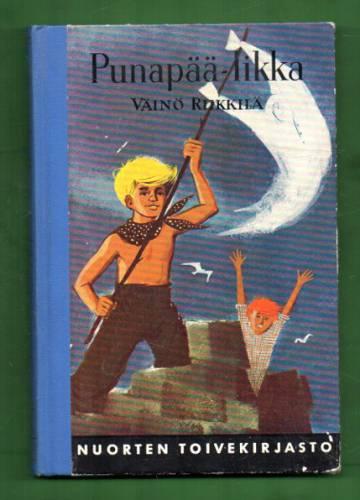 Punapää-Iikka (Nuorten toivekirjasto 137)