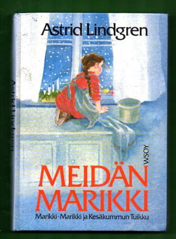 Meidän Marikki - Marikki & Marikki ja Kesäkummun Tuikku