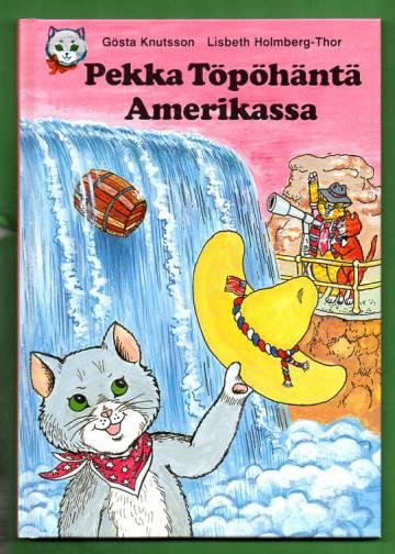 Pekka Töpöhäntä Amerikassa