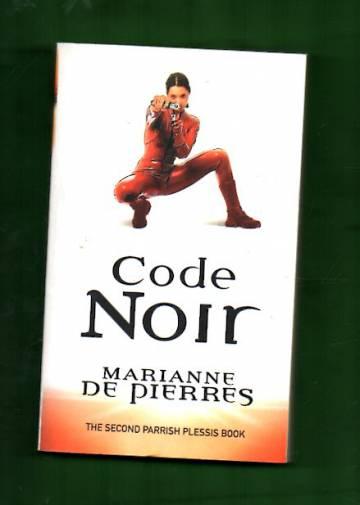 Code Noir - A Parrish Plessis Novel