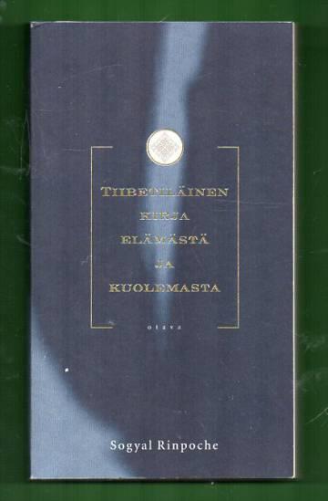 Tiibetiläinen kirja elämästä ja kuolemasta