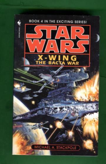 Star Wars - X-Wing 4: The Bacta War