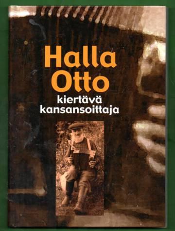 Halla-Otto - Kiertävä kansansoittaja