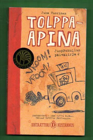 Juoppohullun päiväkirja 2 - Tolppa-apina