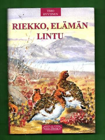 Riekko, elämän lintu