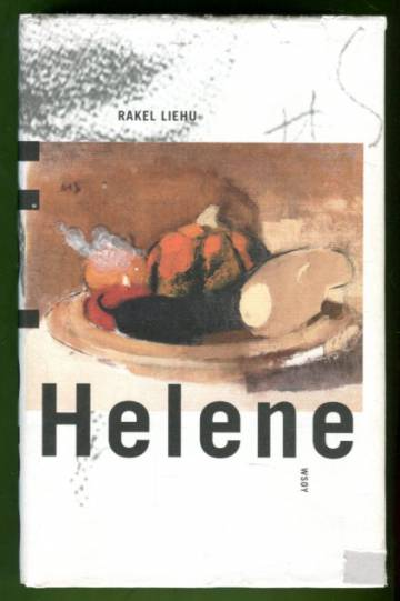 Helene - Romaani Helene Schjerfbeckin elämästä