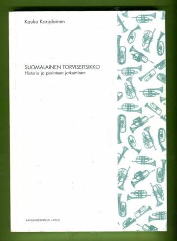Suomalainen torviseitsikko - Historia ja perinteen jatkuminen