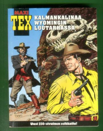 Maxi Tex 4 - Kalmankalinaa Wyomingin luutarhassa (Tex Willer)