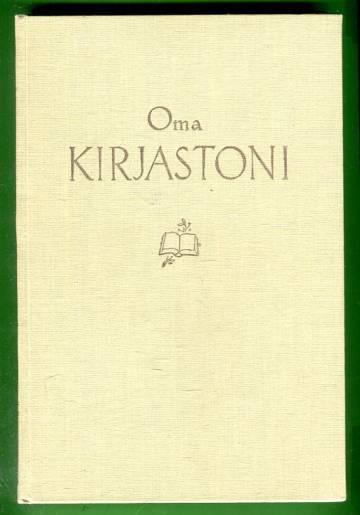 Oma kirjastoni - Suomen yksityiskirjastoja omistajiensa kuvaamina