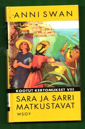 Kootut kertomukset VIII - Sara ja Sarri matkustavat