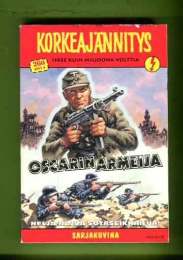 Korkeajännitys 1/09 - Oscarin armeija