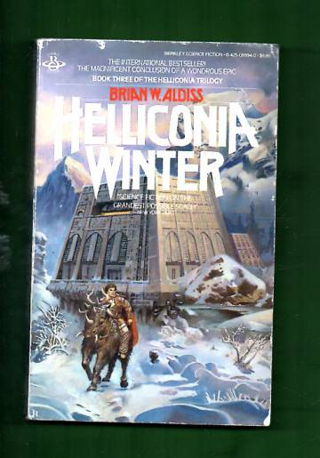 The Helliconia Trilogy 3 - Helliconia Winter