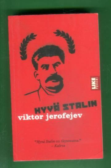 Hyvä Stalin