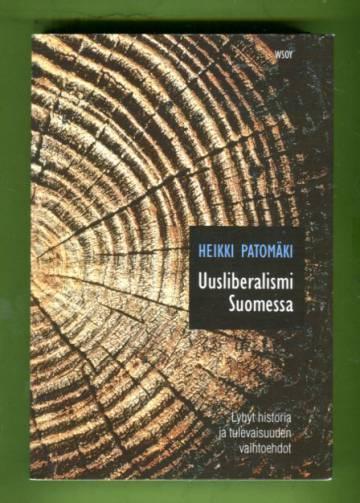 Uusliberalismi Suomessa - Lyhyt historia ja tulevaisuuden vaihtoehdot