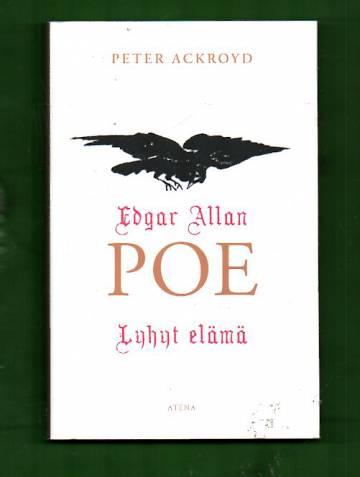 Edgar Allan Poe - Lyhyt elämä