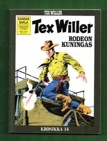 Tex Willer -kronikka 14 - Rodeon kuningas & Salaperäinen herra