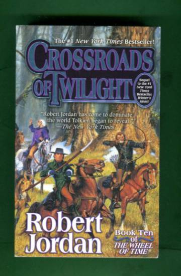 Crossroads of Twilight - Book Ten of The Wheel of Time
