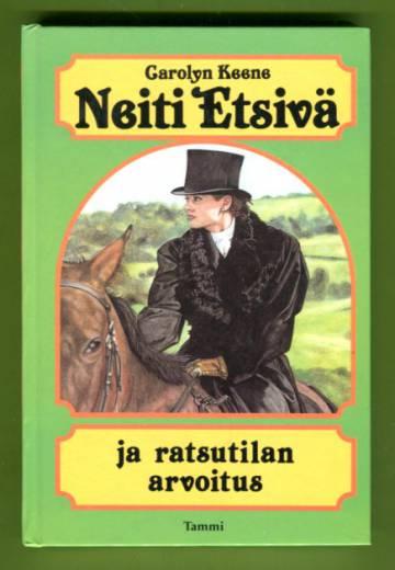 Neiti Etsivä ja ratsutilan arvoitus