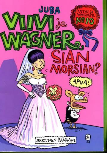 Viivi ja Wagner 10 - Sian morsian?